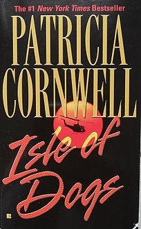 "Patricia Cornwell ""Isle of dogs"""