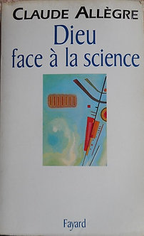 "Claude Allègre ""Dieu face à la science"""