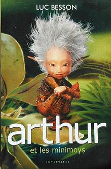 """Luc Besson """"Arthur et les minimoys"""""""
