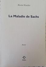 """Martin Winckler """"La maladie de Sachs"""""""