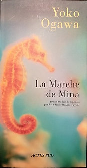 """Yoko Ogawa """"La Marche de Mina"""""""