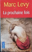 """marc Lévy """"la prochaine fois"""""""