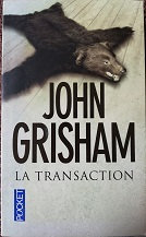 "John Grisham ""La transaction"""