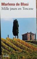 """Marlena de Blasi """"Mille jours en Toscane"""""""