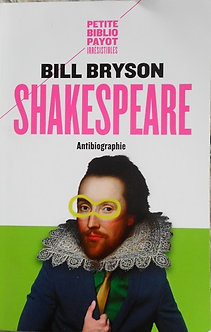 "Bill Bryson ""Shakespeare antibiographie"""