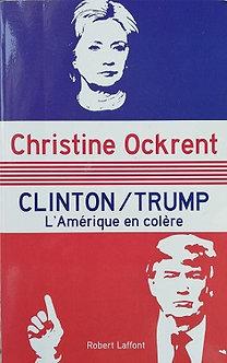 """Christine Ockrent """"Clinton/Trump lÂmérique en colère"""""""
