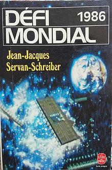 "Jean-Jacques Servan-Schreiber ""Défi mondial - 1986"""