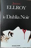 """James Ellroy """"La Dahlia Noir"""""""