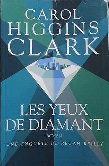 """Carol Higgins Clarck """"Les yeux de diamant"""""""