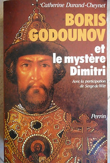 """Catherine Durand-Cheynet """"Boris Godounov et le mystère de Dimitri"""