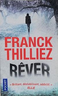 "Franck Thilliez "" Rêver"""