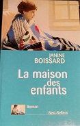 """Janine Boissard """"La maison des enfants"""""""