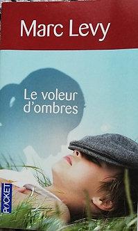 """Marc Lévy """"Le voleur d'ombres"""""""
