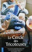 """Ann Hood """"Le Cercle des tricoteuses"""""""