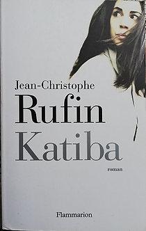 """Jean-Christophe Rufin """"Katiba"""""""