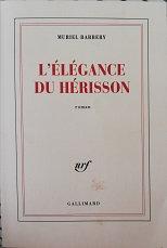 """Muriel Barbery """"L'élégance du hérisson"""""""