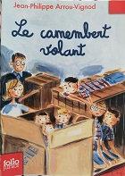 "Jean-Philippe Arrou-Vignod ""Le camembert volant"""