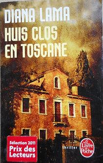 """Diana Lama  """"Huis clos en Toscane"""""""