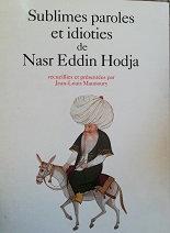 """Jean-Louis Maunoury """"Sublimes paroles et idioties de Nasr Eddin Hodja"""""""