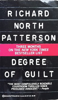 "Richard North Patterson ""Degree of guilt"""