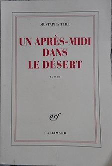 """Mustapha Tlili """"un après-midi dans le désert"""""""