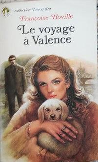 """Françoise Hoville """"Le voyage à Valence"""""""