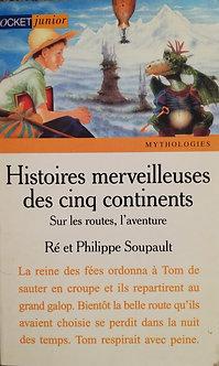 """Réa et Philippe Soupault """"Histoires merveilleuses des cinq continents"""""""