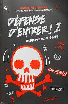 """Caroline Héroux """"Défense d'entrer"""""""