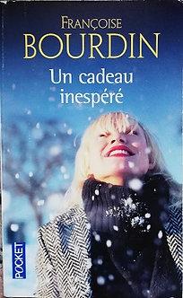 "Françoise Bourdin ""Un cadeau inespéré"""