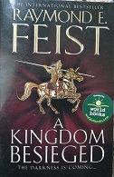 "Raymond E. Feist ""A kingdom Besieged"""
