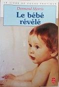 """Desmond Morris """"Le bébé révélé"""""""