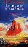 """J.R.R Tolkien """"Le seigneur des anneaux II- Les deux tours"""""""