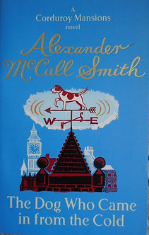 "Alexander McCall Smith ""The dog who came in from the cold"""