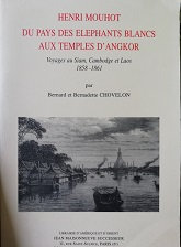"""Henri Mouhot """"Du pays des éléphants blancs aux temples d'Angkor"""""""