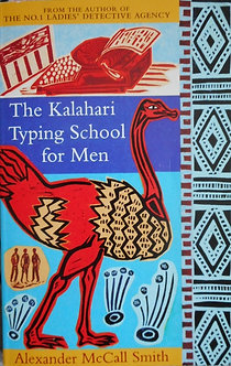 "Alexander McCall Smith ""The Kalahari Typing School for Men"""