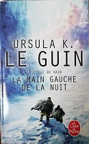 """Ursula K. Le Guin """"La main gauche de la nuit"""""""