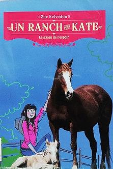 """Zoe Kelvedon """"Un ranch pour Kate- Le galop de l'espoir"""""""