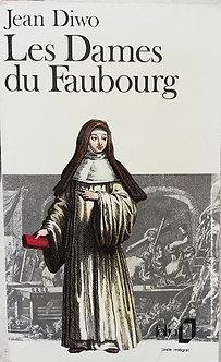 """Jean Diwo """"Les dames du Faubourg"""""""