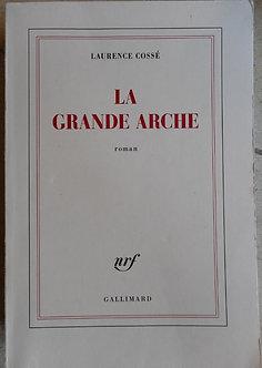 "Laurence Cossé ""La grande arche"""