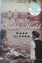 """Mark Slouka """"The visibke World"""""""