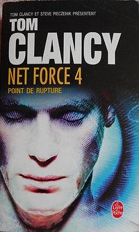 """Tom Clancy """"Net Force 4. Point de rupture"""""""