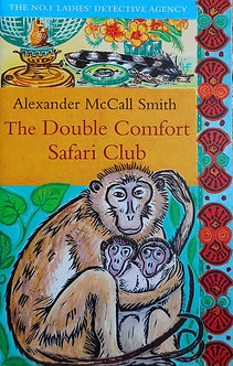 "Alexander McCall Smith ""The Double Comfort Safari Club"""