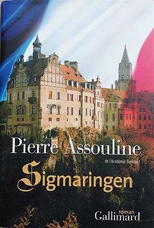 """Pierre Assouline """"Sigmaringen"""""""