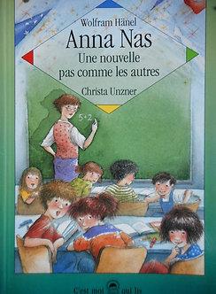 """Christa Unzner """"Anna Nas une nouvelle pas comme les autres"""""""