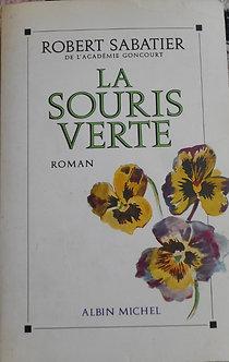 """Robert Sabatier """"La souris verte"""""""