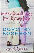 "Dorothy Koomson ""Marshmallows for breakfast"""