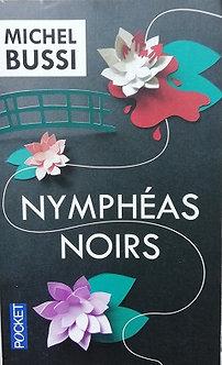 """Michel Bussi """"Nymphéas Noirs"""""""