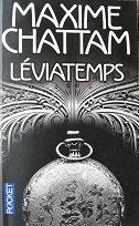 """Maxine Chattam """"Léviatemps"""""""
