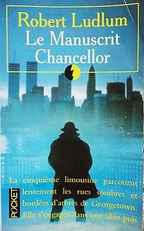 "Robert Ludlum ""Le manuscrit Chancellor"""