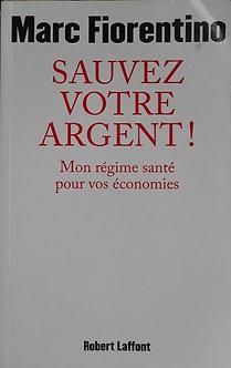 "Marc Fiorentino ""Sauvez votre argent"""